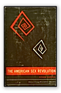 The american sex revolution